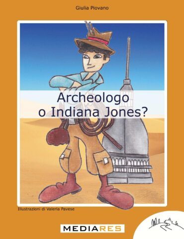 Archeologo o Indiana Jones